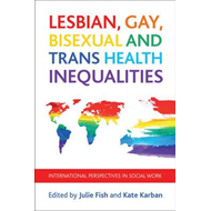 Lesbian, Gay, Bisexual and Trans Health Inequalities (BOK)