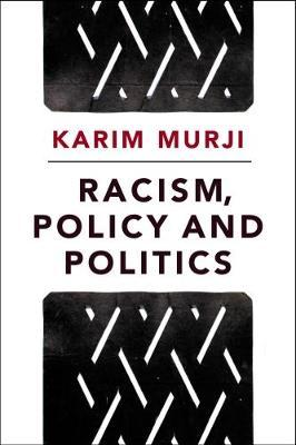 Racism, policy and politics (BOK)