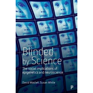 Blinded by science (BOK)