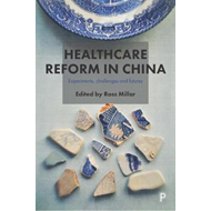 Healthcare reform in China (BOK)
