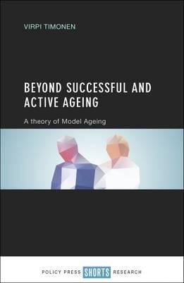 Beyond successful and active ageing (BOK)