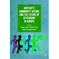 Austerity, community action, and the future of citizenship i (BOK)