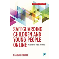 Safeguarding children and young people online (BOK)