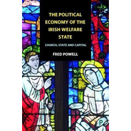 political economy of the Irish welfare state (BOK)