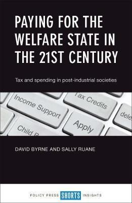 Paying for the welfare state in the 21st century (BOK)