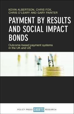 Payment by results and social impact bonds (BOK)