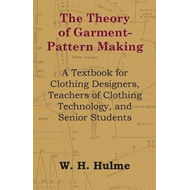 Theory of Garment-Pattern Making - A Textbook for Clothing D (BOK)