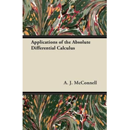 Applications of the Absolute Differential Calculus (BOK)