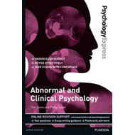 Psychology Express: Abnormal and Clinical Psychology (Underg (BOK)