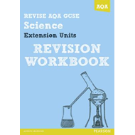 REVISE AQA: GCSE Further Additional Science A Revision Workb (BOK)