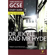 Dr Jekyll and Mr Hyde: York Notes for GCSE (9-1) (BOK)