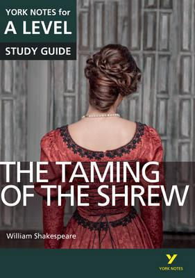 Taming of the Shrew: York Notes for A-level (BOK)