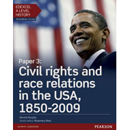 Edexcel A Level History, Paper 3: Civil Rights and Race Rela (BOK)