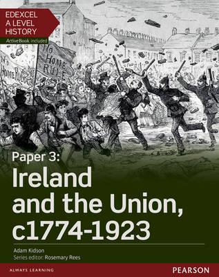 Edexcel A Level History, Paper 3: Ireland and the Union C177 (BOK)