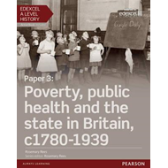 Edexcel A Level History, Paper 3: Poverty, Public Health and (BOK)