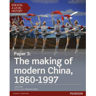 Edexcel A Level History, Paper 3: The Making of Modern China (BOK)