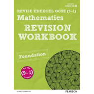 REVISE Edexcel GCSE (9-1) Mathematics Foundation Revision Wo (BOK)