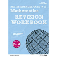 REVISE Edexcel GCSE (9-1) Mathematics Higher Revision Workbo (BOK)