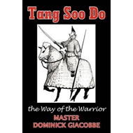 Tang Soo Do the Way of the Warrior (BOK)