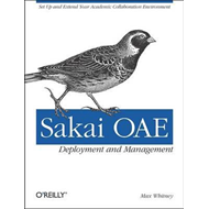 Sakai OAE Deployment and Management (BOK)