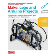 Make: LEGO and Arduino Projects (BOK)