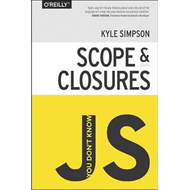 You Don't Know JS : Scope and Closures (BOK)
