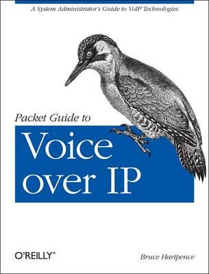 Packet Guide to Voice Over IP (BOK)