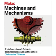 Make: Machines and Mechanisms (BOK)