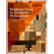 Relational Theory for Computer Professionals (BOK)