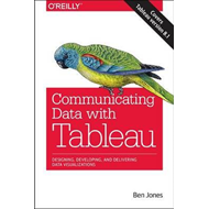 Communicating Data with Tableau (BOK)