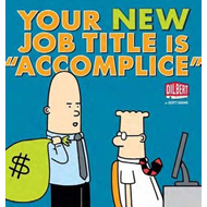 "Your New Job Title is ""Accomplice"": A Dilbert Book (BOK)"