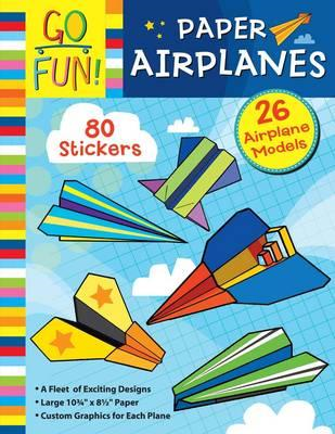 Go Fun! Paper Airplanes (BOK)