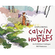 Exploring Calvin and Hobbes: An Exhibition Catalogue (BOK)