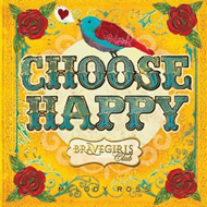 Brave Girls Club: Choose Happy (BOK)