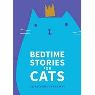Bedtime Stories for Cats (BOK)