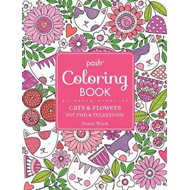 Posh Adult Coloring Book: Cats and Flowers for Fun & Relaxat (BOK)