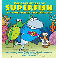 Adventures of Superfish and His Superfishal Friends (BOK)