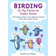 Produktbilde for Birding Is My Favorite Video Game (BOK)