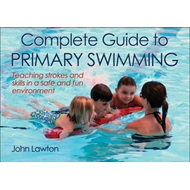 Complete Guide to Primary Swimming (BOK)