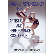 Dance Psychology for Artistic and Performance Excellence (BOK)