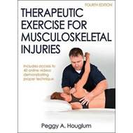 Therapeutic Exercise for Musculoskeletal Injuries 4th Editio (BOK)