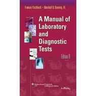 A Manual of Laboratory and Diagnostic Tests (BOK)