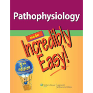 Pathophysiology Made Incredibly Easy! (BOK)