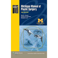 Michigan Manual of Plastic Surgery (BOK)
