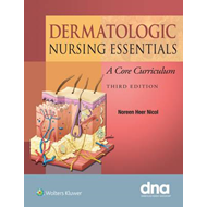 Dermatologic Nursing Essentials (BOK)