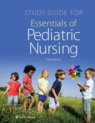 Study Guide for Essentials of Pediatric Nursing (BOK)