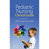 Pediatric Nursing Clinical Guide (BOK)