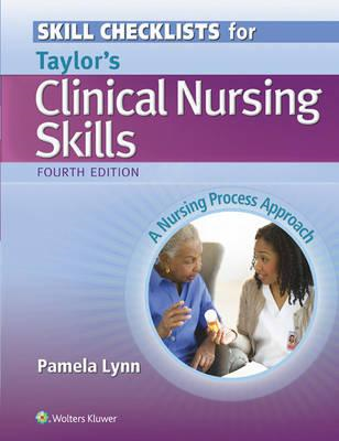 Skill Checklists for Taylor's Clinical Nursing Skills (BOK)