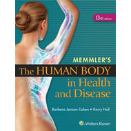 Memmler's The Human Body in Health and Disease (BOK)