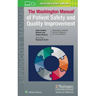 Washington Manual of Patient Safety and Quality Improvement (BOK)